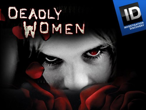 Deadly Women 2