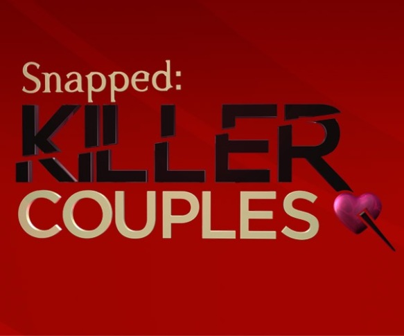 Snapped, Killer Couples