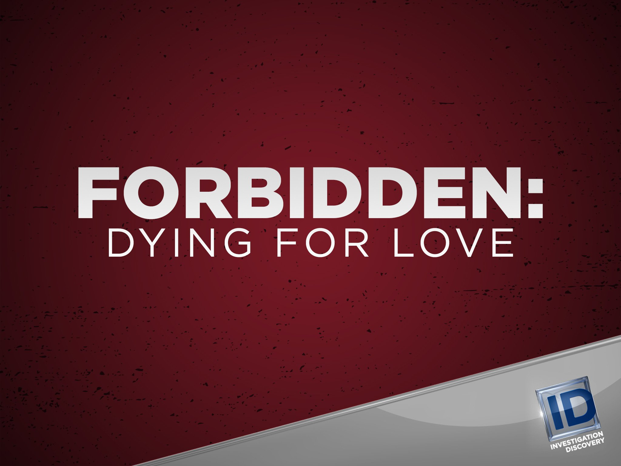 Forbidden Dying for Love